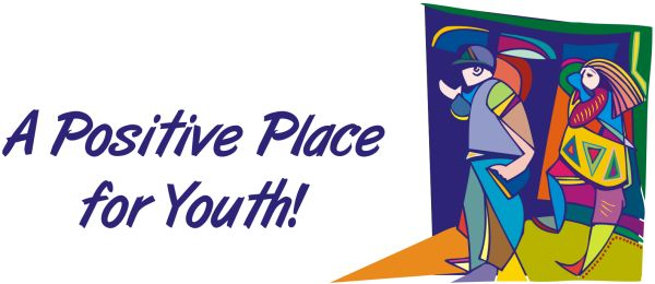 A Positive Place for Youth